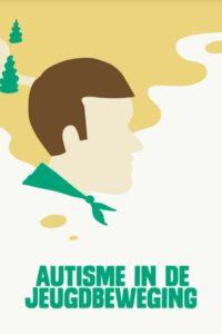 Autisme in de jeugdbeweging